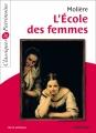 Couverture L'Ecole des femmes Editions Magnard (Classiques & Patrimoine) 2013