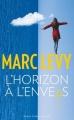Couverture L'horizon à l'envers Editions Robert Laffont / Versilio 2016