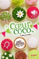 Couverture Les Filles au chocolat, tome 4 : Coeur coco Editions Nathan 2013