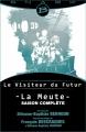 Couverture Le visiteur du futur : La meute, intégrale, tome 1 Editions Bragelonne (Snark) 2014