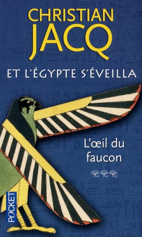 Couverture Et l'Egypte s'éveilla, tome 3 : L'oeil du faucon