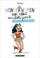 Couverture Les wonderwomen aussi mettent une culotte gainante Editions Monsieur Pop Corn 2016