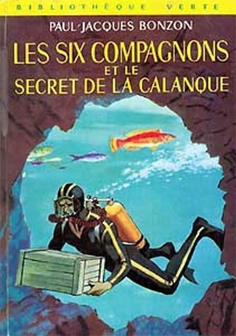 Couverture Les Six Compagnons et le secret de la calanque