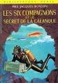 Couverture Les Six Compagnons et le secret de la calanque Editions Hachette (Bibliothèque verte) 1969
