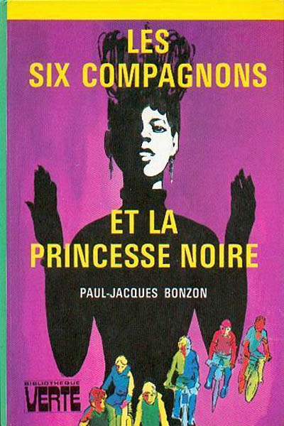 Couverture Les Six Compagnons et la princesse noire