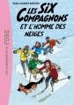 Couverture Les Six Compagnons et l'homme des neiges Editions Hachette (Les classiques de la rose) 2012