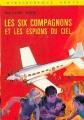Couverture Les Six Compagnons et les espions du ciel Editions Hachette (Bibliothèque verte) 1973
