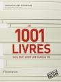 Couverture Les 1001 livres qu'il faut avoir lus dans sa vie Editions Flammarion 2014