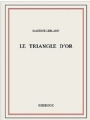 Couverture Le triangle d'or Editions Bibebook 2015