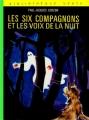 Couverture Les Six Compagnons et les voix de la nuit Editions Hachette (Bibliothèque verte) 1974