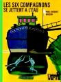 Couverture Les Six Compagnons se jettent à l'eau Editions Hachette (Bibliothèque verte) 1974
