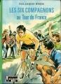 Couverture Les Six Compagnons au tour de France Editions Hachette (Bibliothèque verte) 1976