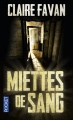 Couverture Miettes de sang Editions Pocket (Thriller) 2016