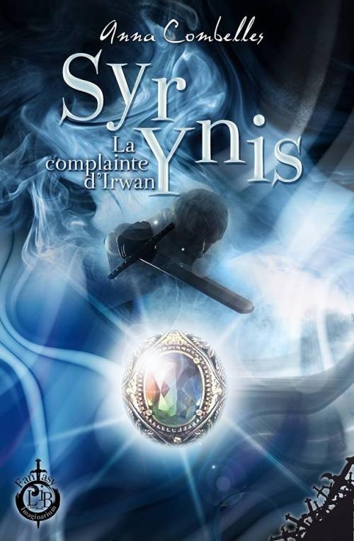 Couverture La Complainte d'Irwam, tome 1 : Syr Ynis
