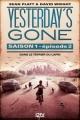 Couverture Yesterday's Gone, saison 1, tome 2 : Dans le terrier du lapin Editions 12-21 2016