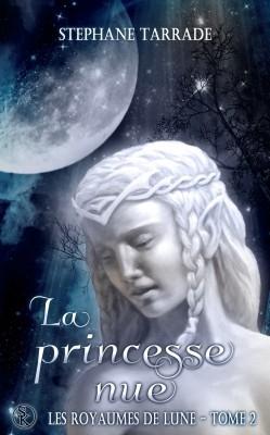 Couverture Les Royaumes de Lune, tome 2 : La princesse nue