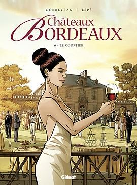 Couverture Châteaux Bordeaux, tome 06 : Le courtier