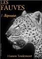 Couverture Les Fauves, tome 1 : Régression Editions Autoédité 2016
