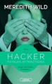 Couverture Hacker, tome 2 : Fatales attractions Editions Michel Lafon 2015