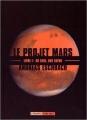 Couverture Le projet Mars, tome 1 Editions L'Atalante (La Dentelle du cygne) 2015