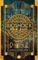 Couverture Bioshock : Rapture Editions Bragelonne 2016