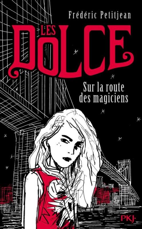 Couverture Les Dolce, tome 1 : La route des magiciens