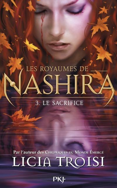 Couverture Les Royaumes de Nashira, tome 3 : Le Sacrifice