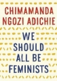 Couverture Nous sommes tous des féministes Editions Anchor Books 2015