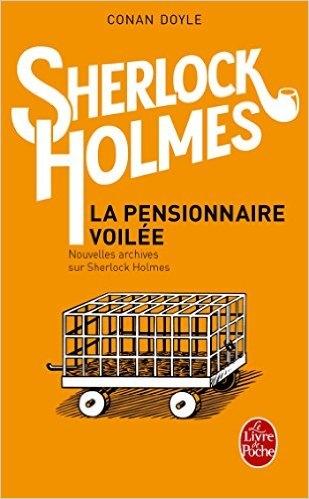 Couverture La pensionnaire voilée, nouvelles archives sur Sherlock Holmes