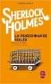 Couverture La pensionnaire voilée, nouvelles archives sur Sherlock Holmes Editions Le Livre de Poche 2015