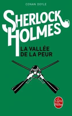 Couverture Sherlock Holmes, tome 7 : La vallée de la peur