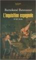 Couverture L'Inquisition espagnole : XVe - XIXe siècles Editions Hachette (Pluriel) 2009