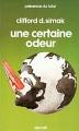 Couverture Une certaine odeur / Eux qui marchent comme les hommes Editions Denoël (Présence du futur) 1987