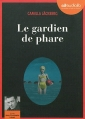 Couverture Le gardien de phare Editions Audiolib 2013