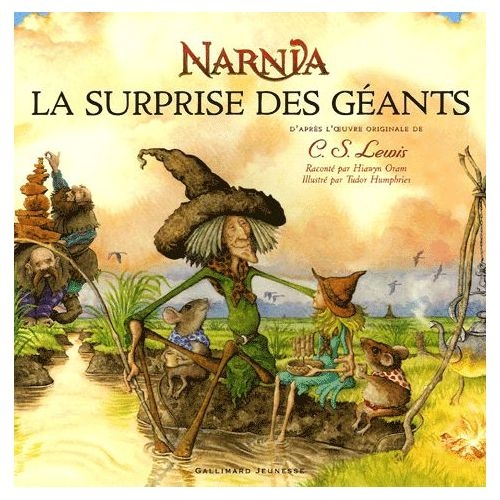 Couverture Un conte du pays de Narnia : La surprise des géants
