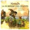 Couverture Un conte du pays de Narnia : La surprise des géants Editions Gallimard  (Jeunesse) 2005