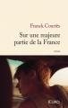Couverture Sur une majeure partie de la France Editions JC Lattès (Littérature française) 2016