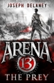 Couverture Arena 13, tome 2 : La Proie Editions Red Fox 2016