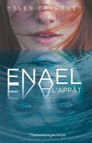 Couverture Enael, tome 1 : L'appât