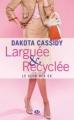 Couverture Le club des ex, tome 1 : Larguée & recyclée Editions Milady 2012