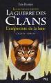 Couverture La guerre des clans, cycle 4 : Les signes du destin, tome 4 : L'empreinte de la lune Editions Pocket (Jeunesse) 2016