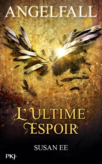 Couverture Angelfall, tome 3 : L'ultime espoir