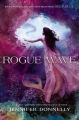 Couverture La saga Waterfire, tome 2 : Rogue wave Editions Disney-Hyperion 2015