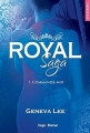Couverture Royal saga, tome 1 : Commande-moi Editions Hugo & cie (New romance) 2016
