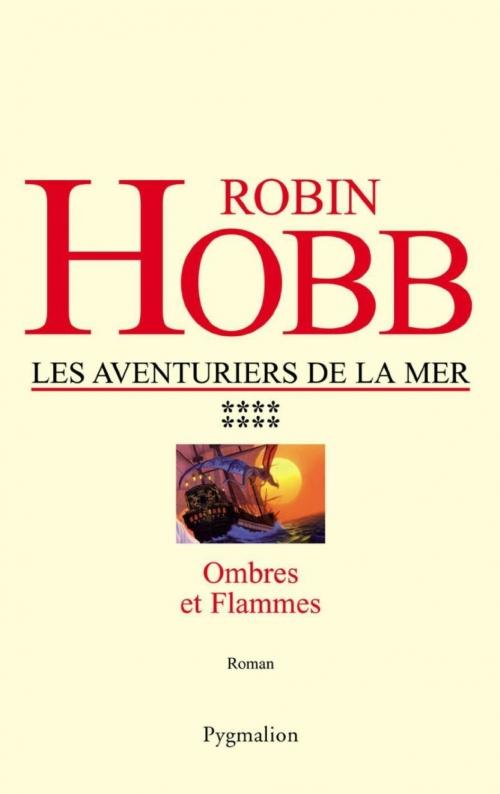 Couverture Les Aventuriers de la Mer, tome 8 : Ombres et flammes