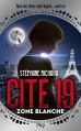Couverture Cité 19, tome 2 : Zone blanche Editions Pocket (Jeunesse) 2016