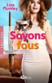 Couverture Soyons fous Editions Milady 2016