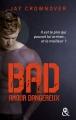 Couverture Bad, tome 2 : Amour dangereux Editions Harlequin (FR) (&H) 2016