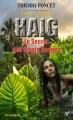 Couverture Haig, tome 1 : Le Secret des Monts Rouges Editions Taurnada 2016