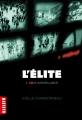 Couverture L'élite, tome 2 : Sous surveillance Editions Milan (Macadam) 2014